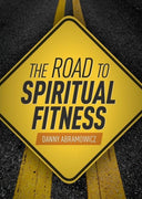 The Road to Spiritual Fitness A Five-Step Plan for Men by Danny Abramowicz - Unique Catholic Gifts