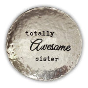Totally Awesome Sister Trinket Dish - Unique Catholic Gifts