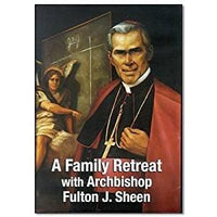 A Family Retreat with Archbishop Fulton J. Sheen DVD - Unique Catholic Gifts