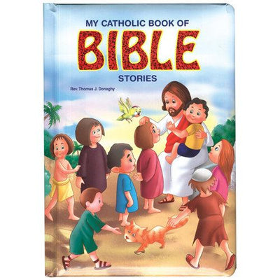 My Catholic Book of Bible Stories - Unique Catholic Gifts