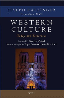Western Culture: Today and Tomorrow by Joseph Ratzinger - Unique Catholic Gifts