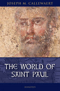 The World of Saint Paul By: Joseph Callewaert