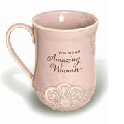 """You are an Amazing Woman"" Coffee Cup (19 oz)"