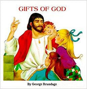 Gifts of God by George Brundage