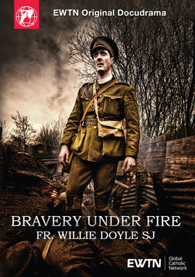 Bravery Under Fire Fr. William Doyle, SJ (DVD) - Unique Catholic Gifts