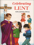 Celebrating Lent by Fr Jude Winkler - Unique Catholic Gifts