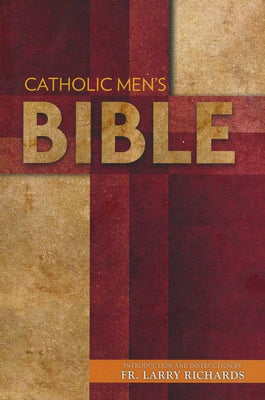 Catholic Men's Bible-Nabre (New American Bible Revised) intro Fr. Larry Richards - Unique Catholic Gifts