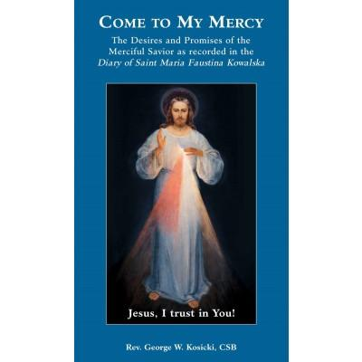 Come to My Mercy - Unique Catholic Gifts