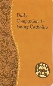 Daily Companion For Young Catholics by  Allan E. Wright - Unique Catholic Gifts