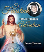 St. Faustina Prayer Book for Adoration - Unique Catholic Gifts