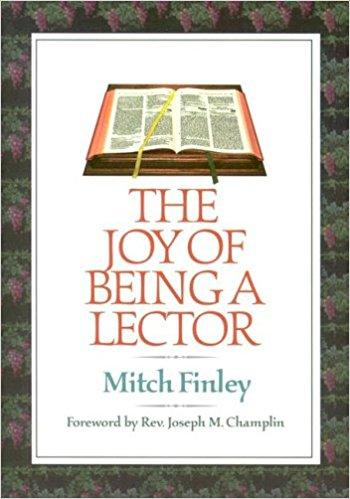 The Joy Of Being A Lector  by Mitch Finley - Unique Catholic Gifts