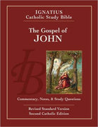 The Gospel of John: Ignatius Catholic Study Bible by Scott Hahn & Curtis Mitch (RSV, 2nd Edition) - Unique Catholic Gifts