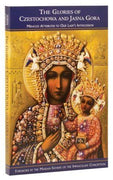 The Glories of Czestochowa and Jasna Gora - Unique Catholic Gifts