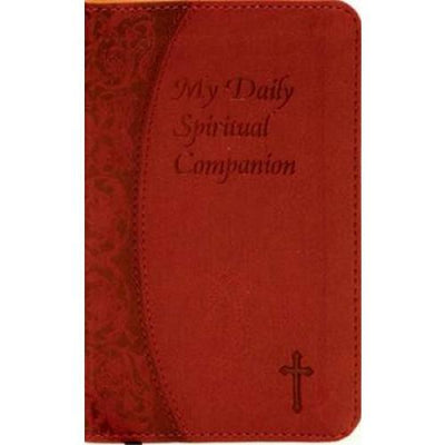 My Daily Spiritual Companion (Burgundy Imit. Leather) - Unique Catholic Gifts