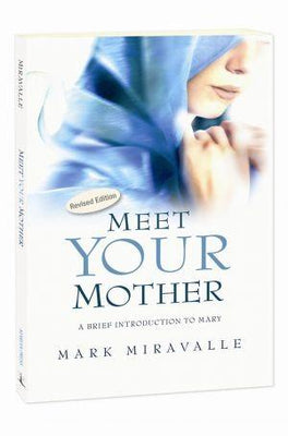 Meet Your Mother by Mark Miravalle