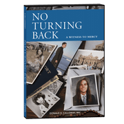 No Turning Back (a Witness to Mercy) DVD - Unique Catholic Gifts