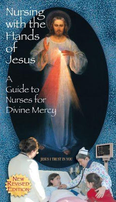 Nursing with the Hands of Jesus - Unique Catholic Gifts