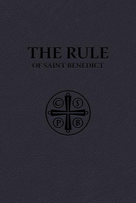 The Rule of Saint Benedict (Premium UltraSoft) by St. Benedict - Unique Catholic Gifts