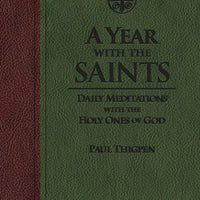 A Year with the Saints: Daily Meditations with the Holy Ones of God by Paul Thigpen (PremiumUltrasoft) - Unique Catholic Gifts