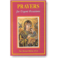 Prayers for Urgent Occasions by Bernard Marie, O.F.S. - Unique Catholic Gifts