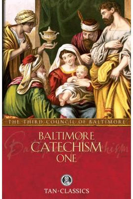 Baltimore Catechism One The Third Council of Baltimore