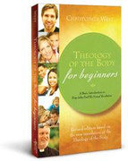Theology of the Body for Beginners: Revised Edition by Christopher West