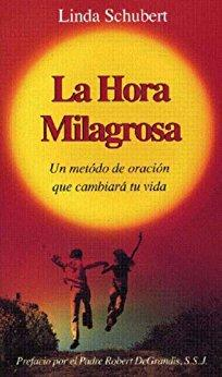 La Hora Milagrosa (Spanish Miracle Hour) - Unique Catholic Gifts