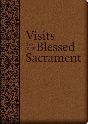 Visits to the Blessed Sacrament (UltraSoft). - Unique Catholic Gifts