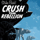 """Crush the Rebellion"""