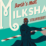 Darth's Malt Milkshakes variant by Steve Thomas | Star Wars