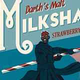 Darth's Malt Milkshakes by Steve Thomas | Star Wars