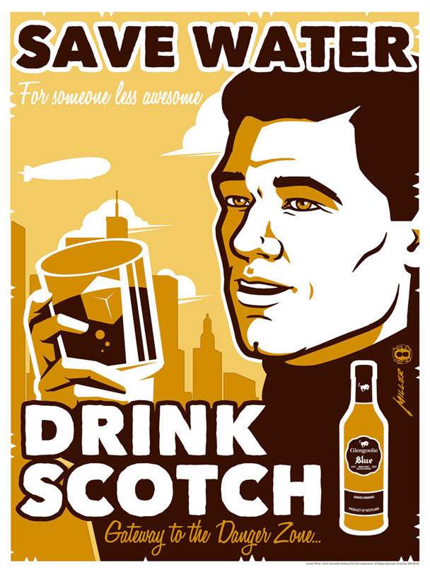 Save Water, Drink Scotch | Archer