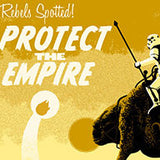 """Protect the Empire"""