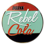 Rebel Cola #2 Collectible Pin