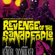 """Revenge of the Sandpeople"""