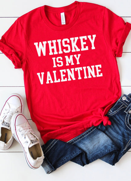 Whiskey Is My Valentine❤️