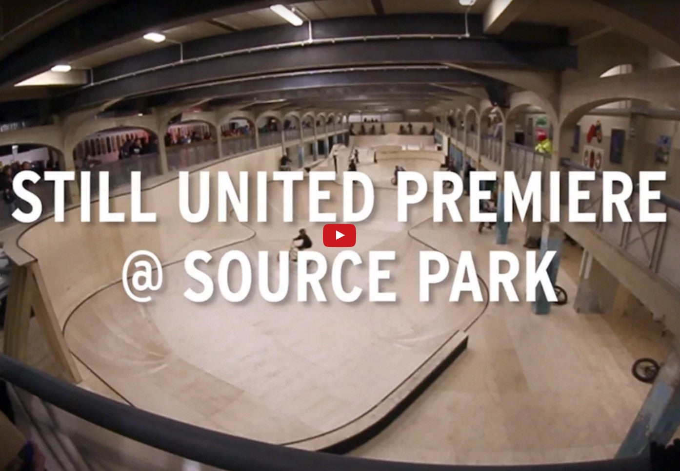 Still United Premier Video at The Source Park from Freedom BMX