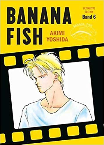 Banana Fish - Ultimative Edition - Band 6