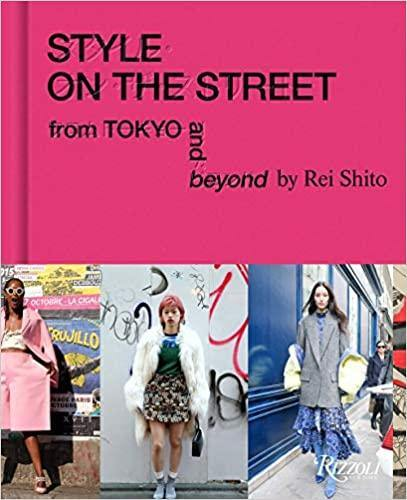Style on the Street: From Tokyo and Beyond (Englisch)