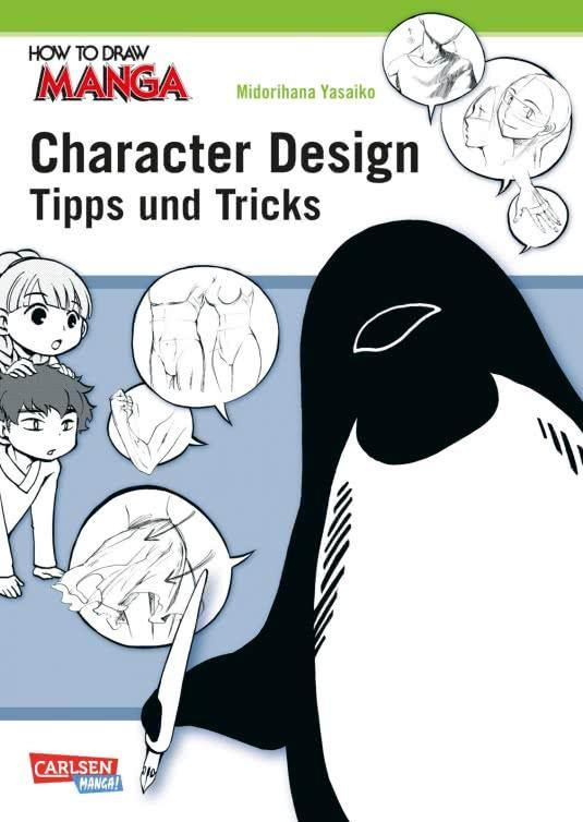 How To Draw Manga: Character Design - Tipps und Tricks - J-Store Online
