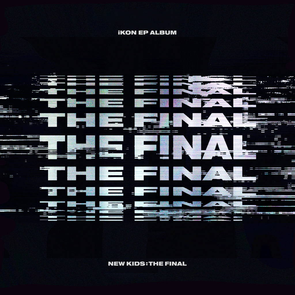 iKON - New Kids: The Final (schwarze Verison) - J-Store Online