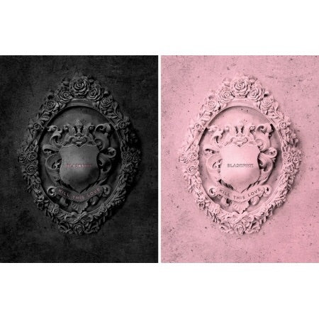 Blackpink - Kill This Love - Pre-Order