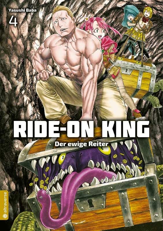 Ride-On King - Der ewige Reiter - Band 04