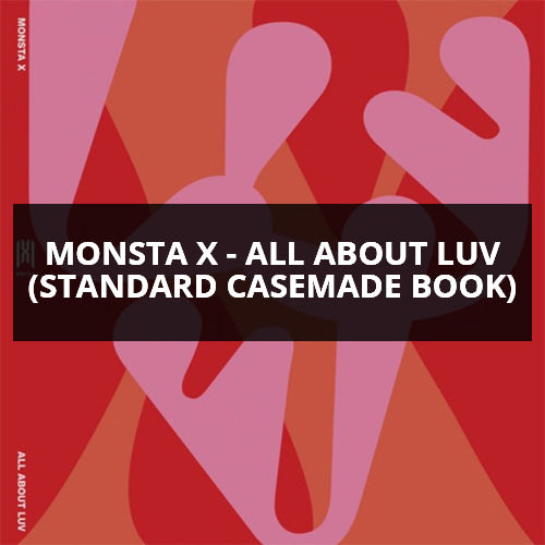 Monsta X - All About Luv (Standard Casemade Book) - Pre-Order