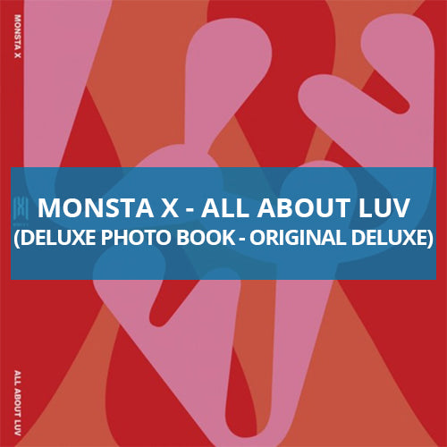 Monsta X - All About Luv (Deluxe Photo Book) - Pre-Order