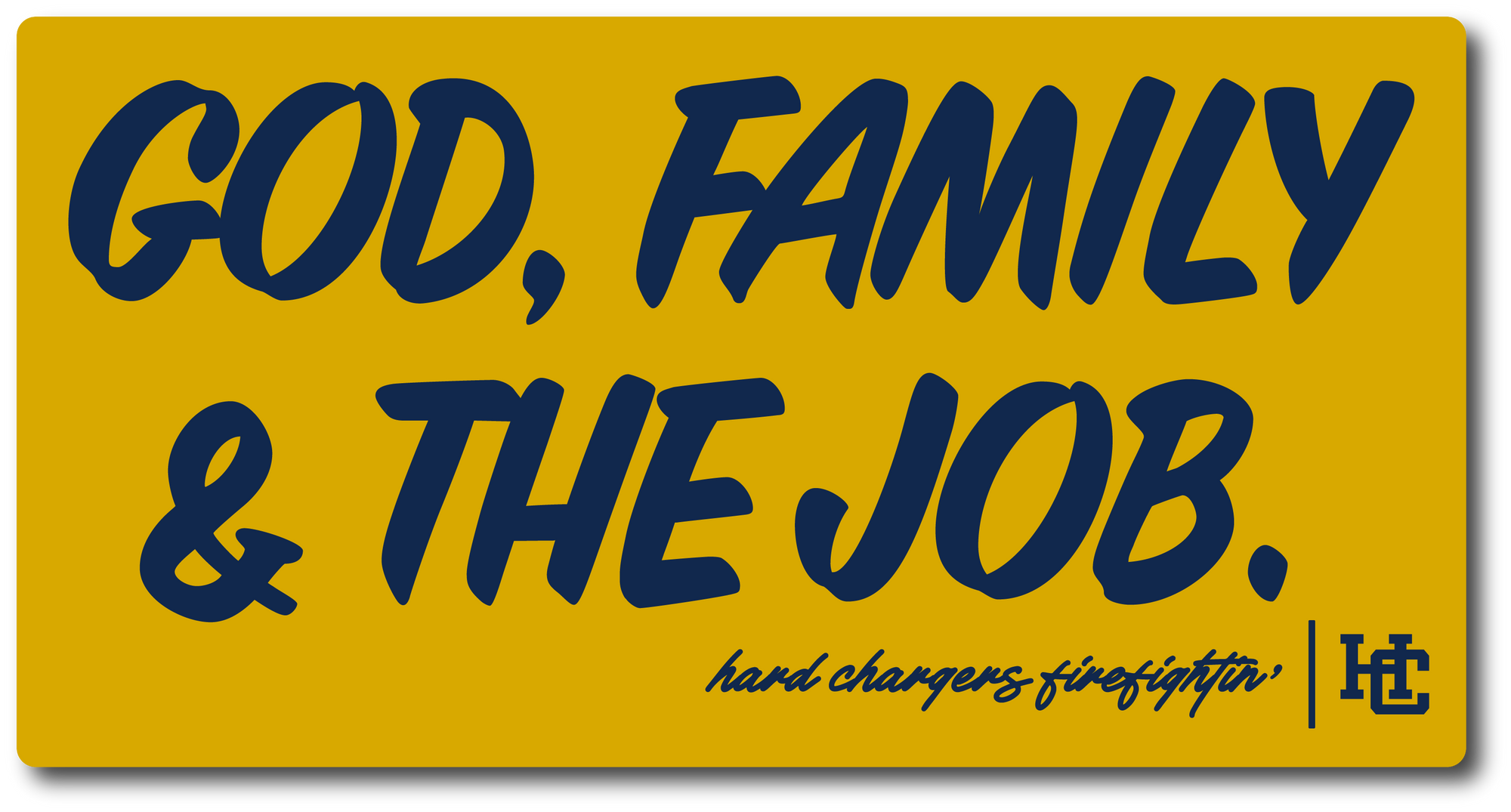 H.C. God, Family, The Job Decal