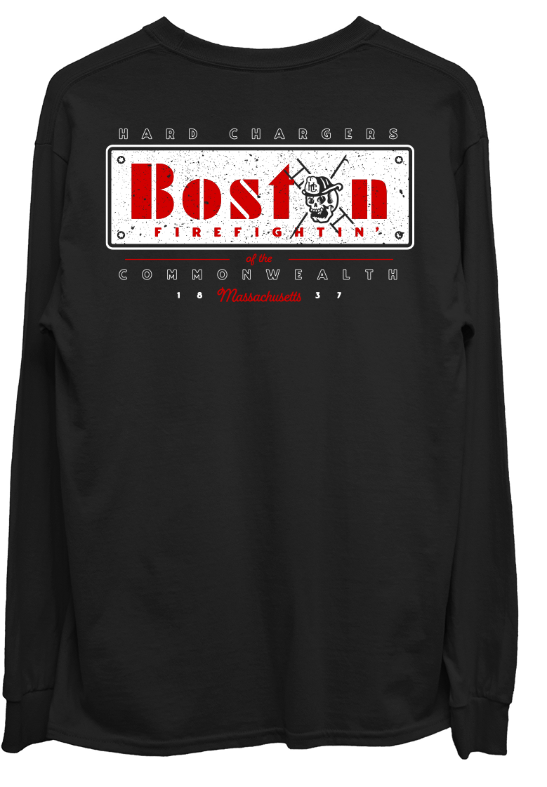 Hard Chargers Boston Firefightin Long Sleeve