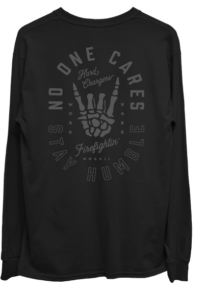 Hard Chargers No One Cares Blackout Long Sleeve