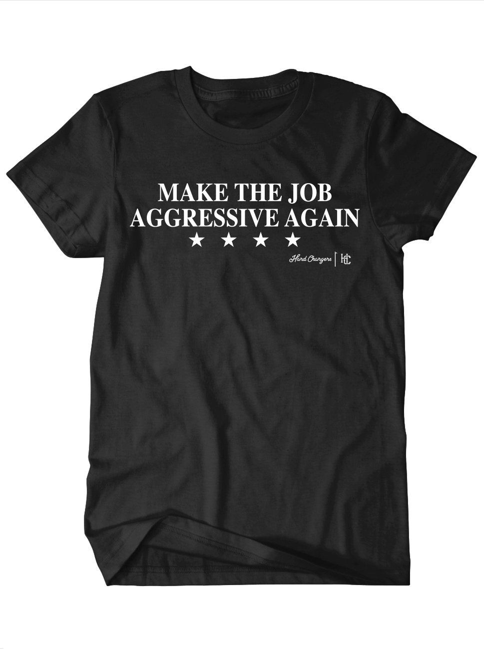 Make The Job Aggressive Again