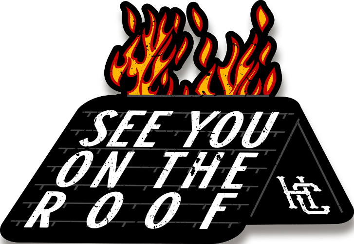 See You On The Roof Decal